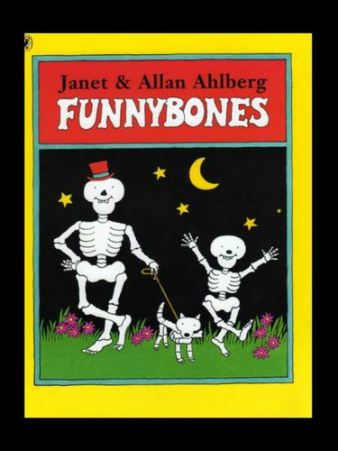Funnybones PowerPoint story (J and A Ahlberg)