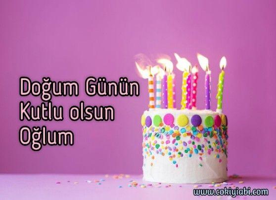 Ogluma En Guzel Dogum Gunu Mesajlari Guzel Sozler Cake Desserts Birthday