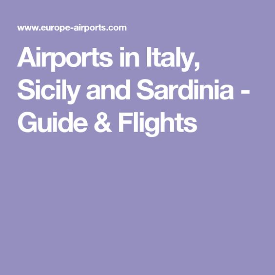 Airports in Italy, Sicily and Sardinia - Guide & Flights