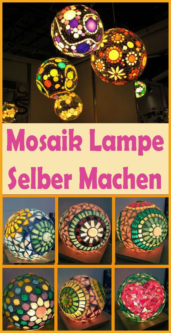 Mosaik Lampe Selber Machen Einfache Diy Anleitung Christmas Bulbs Diy And Crafts Christmas Ornaments