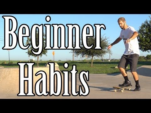 15 Things That Make You Look Like A Beginner Skater And How Not To Youtube Beginners You Look Like Make It Yourself