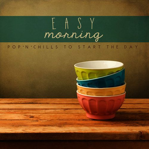 VA - Easy Morning PopnChills to Start the Day (2016)