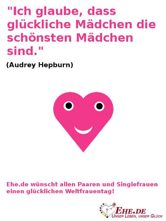 """""""Ich glaube, dass glückliche Mädchen die schönsten Mädchen sind."""" (Audrey Hepburn) #Weltfrauentag"""