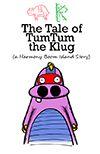The Tale of TumTum the Klug