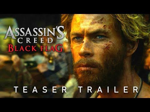 Assassin S Creed Black Flag 2021 Movie Teaser Trailer Concept Chris Hemsworth Live Action Movie Youtube Movie Teaser Chris Hemsworth Hemsworth