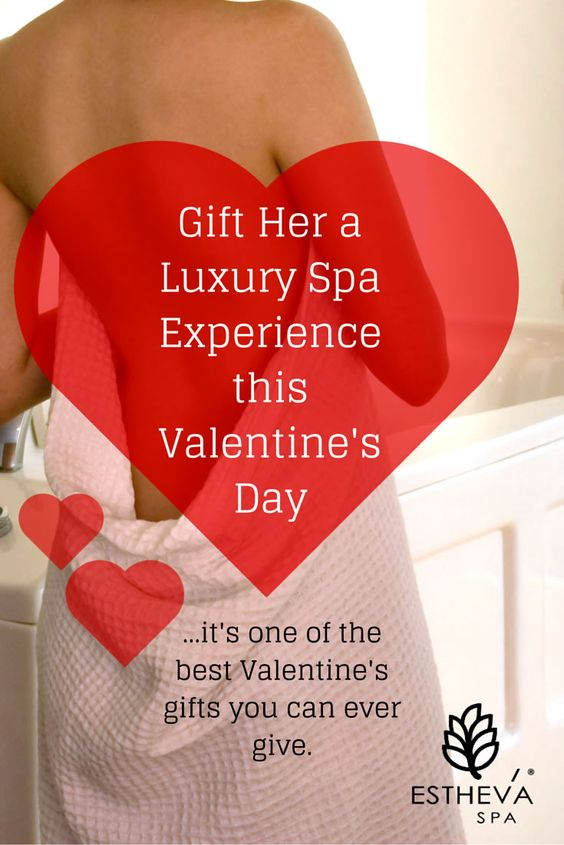 a luxury spa experience is one of the best valentine's day gifts, Ideas