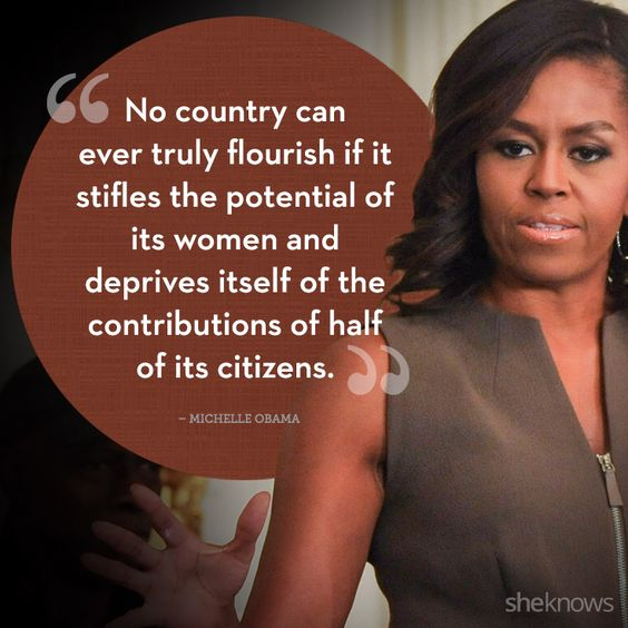 Michelle Obama Quotes About Women: 20 Powerful Quotes From Amazing Women Around The World