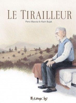 Le Tirailleur / BD historique