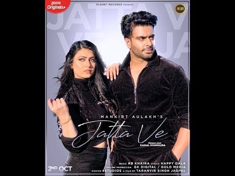 Jatta Ve One Day To Go Mankrit Aulakh Ft Kamal Khangura Releasing On Mp3 Song Download Mp3 Song Top 50 Songs