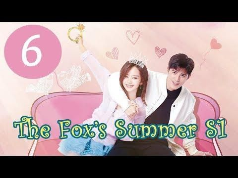 المسلسل الصيني صيف الثعلبة الجزء 1 الحلقة 6 مترجمة Summer Kdramas To Watch Drama