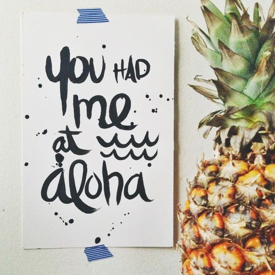 You had me at Aloha (Original: