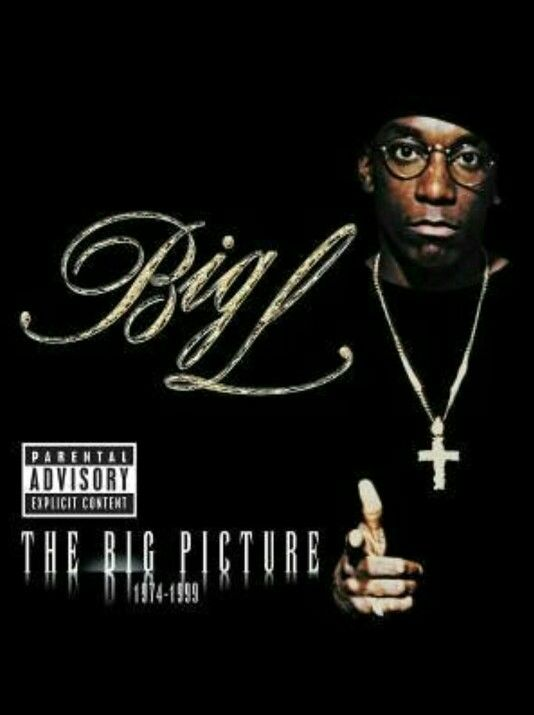 Big L- The Big Picture. A very dope album. R.I.P.