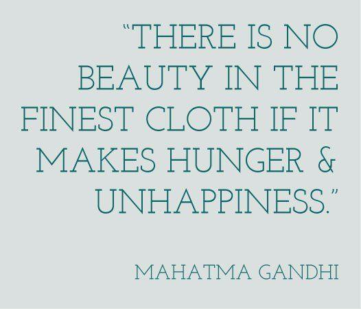 ethical fashion quote - mahatma gandhi