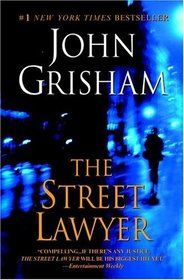 "Click to view a larger cover image of ""The Street Lawyer"" by John Grisham"