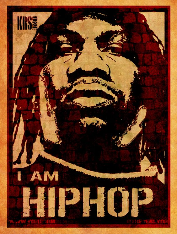 Quot Krs One Quot I Am Hip Hop Poster Favorite Musicians