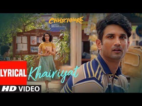 Lyrical Khairiyat Chhichhore Nitesh Tiwari Arijit Singh Sushant Shraddha Pritam Youtube In 2020 Bollywood Music Videos Songs News Songs