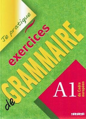 la faculté: Télécharger Livre : Je Pratique - Exercices De Grammaire A1