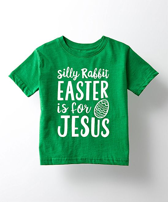 Kelly Green 'Silly Rabbit Easter Is For Jesus' Tee - Toddler & Kids