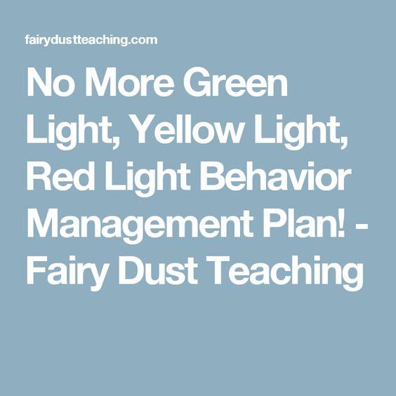 No More Green Light, Yellow Light, Red Light Behavior Management Plan! - Fairy Dust Teaching