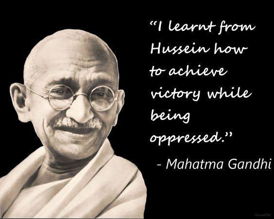 Mahatna Gandhi words for Imam Hussain AS