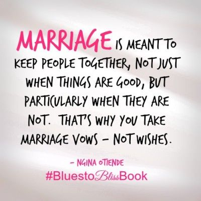 Marriage is meant to be for forever #BluestoBlissBook: