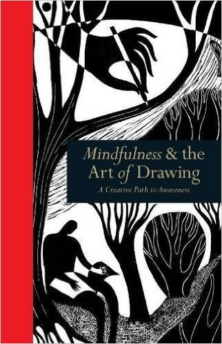 Mindfulness & the Art of Drawing: A Creative Path to Awareness (Mindfulness Series): Wendy Ann Greenhalgh: 9781782402831: Amazon.com: Books