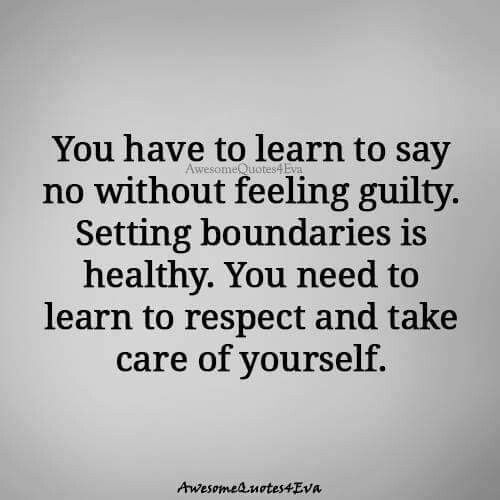 Pin By Kerilynn On Rules To Live By Learning To Say No Feelings Words