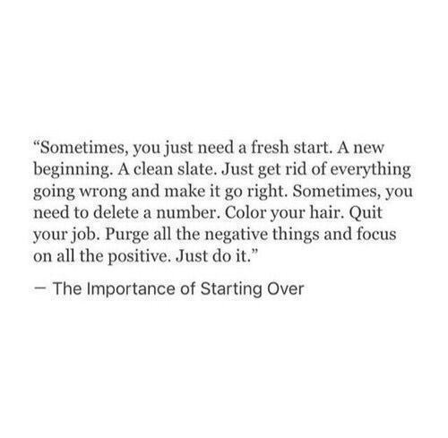 The Importance Of Starting Over Love Quotes Photos Words Quotes Inspirational Quotes