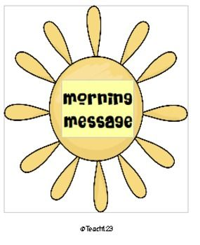 Morning message which includes the following skills:  day of week, month, year, punctuation marks, writing, and patterns.Morning Message is lic...