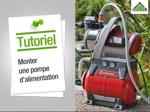 Comment Installer Une Pompe D Alimentation En Eau Leroy Merlin Youtube Surpresseur Eau Surpresseur Pompe