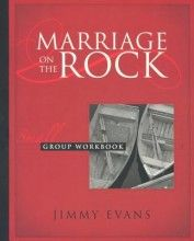 Evans Jimmy - Marriage On The Rock Small Group Workbook  -  [Item: 38584 - ISBN: 1931585113] - Called2Blessing Christian Stores