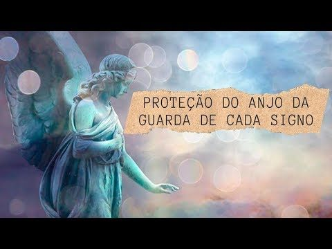 Protecao Do Anjo Da Guarda De Cada Signo Youtube De Cada Signo