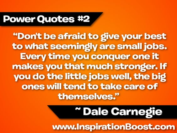 Dale Carnegie Quotes Don't Be Afraid To Give Your Best  Dale Carnegie  Absolutely .