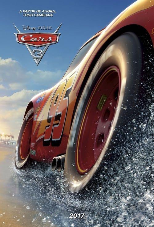 Cars 3 2017 Pelicula Completa En Espanol Latino Online Cars Carspelicula Completa Espa Cars 3 Full Movie Cars Movie Disney Posters