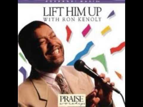 Ron Kenoly - Whose Report Shall You Believe