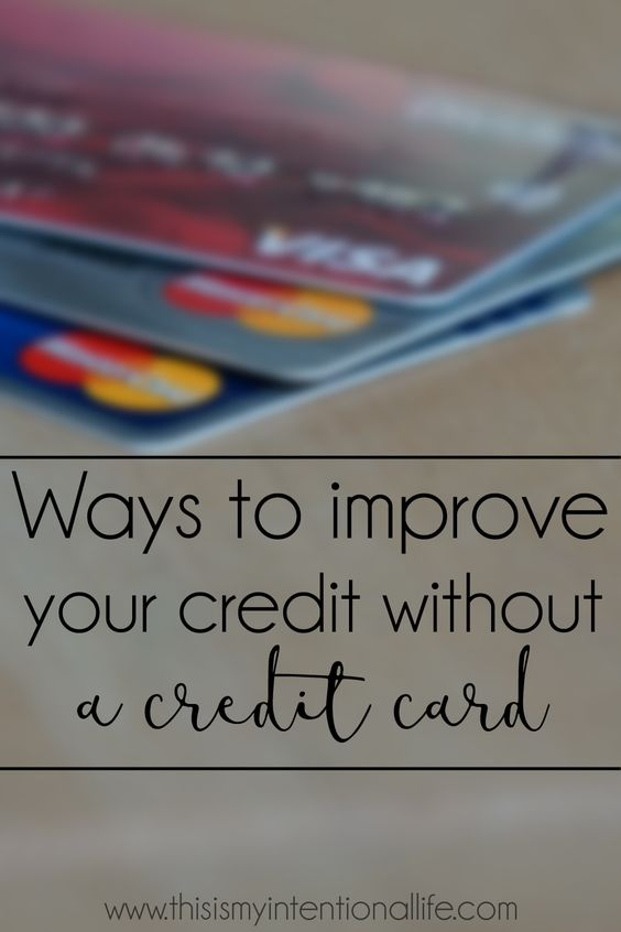 Even though a credit card is one of the easiest ways to build credit, there ARE ways you can do it without a card! Here are a few suggestions.