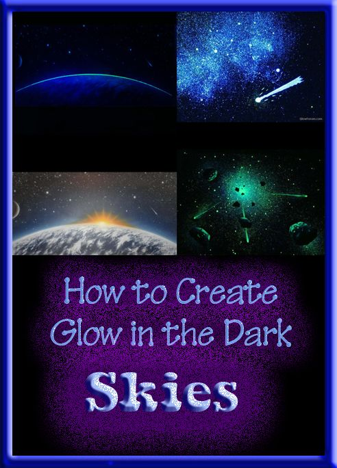 How To Paint Glow In The Dark Skies On Your Walls Or Ceilings Glow In Dark Paint Glow In The Dark Starry Ceiling