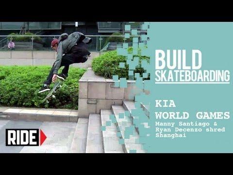 Kia World Games 2013 -- Manny Santiago & Ryan Decenzo Shred Shanghai