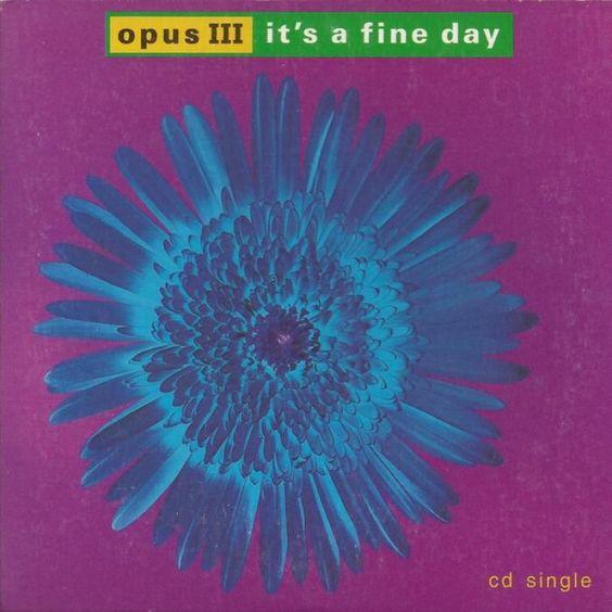 Opus III – It's a Fine Day (single cover art)