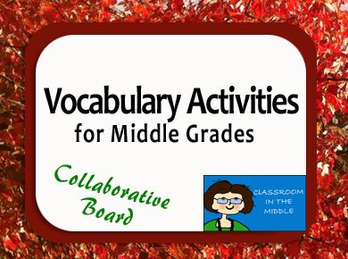 Vocabulary activities for middle grade students: