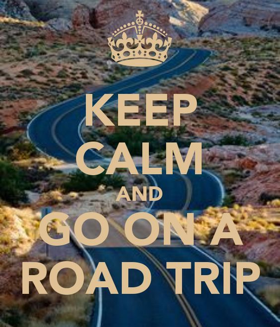 KEEP CALM AND GO ON A ROAD TRIP - created by Eleni