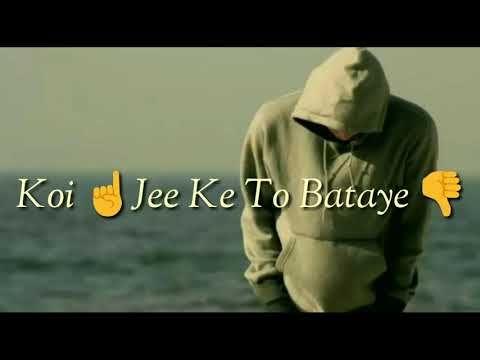 Attitude Status For Boys Hum Jaise Jee Rahe Hain Song Youtube Attitude Status Attitude Status Boys Song Status