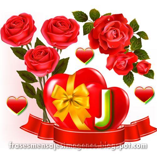 Frases Para Tu Corazon Bella Inicial Rosas Corazon Rojo