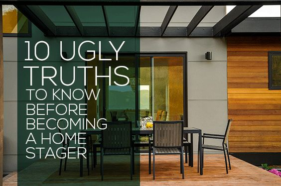 10 ugly truths to know before becoming a home stager to be staging and blog for How to become a designer for homes