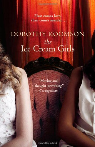 The Ice Cream Girls by Dorothy Koomson. Be sure your sins will find you out!