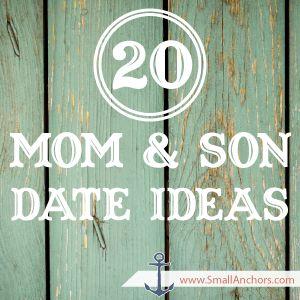 20 mom & son date ideas!! #SmallAnchors.com