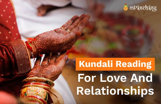 Kundali Reading For Love And Relationships