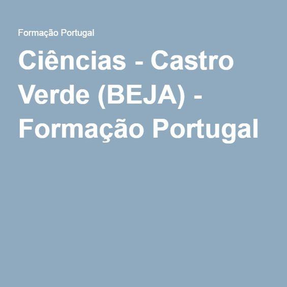 Ciências - Castro Verde (BEJA) - Formação Portugal
