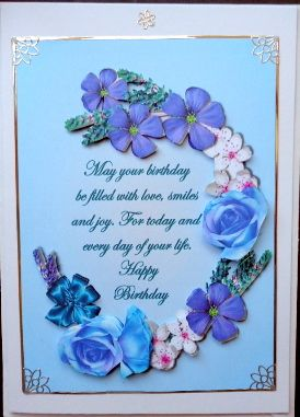birthday flowers blue on Craftsuprint designed by Terri Hawley - made by Mary Murphy - Printed on good quality card paper, cut out and layered the elements with foam pads, I trimmed in silver peel off to finish around the edges and added the caption  - Now available for download!