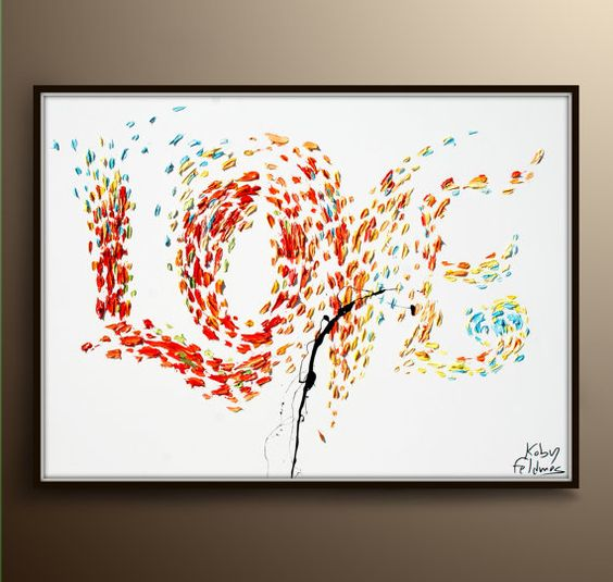 LOVE Oil painting 47 Abstract oil painting AMAZING bright colors  hand made Impasto Style , Painter Koby Feldmos - certificate attached